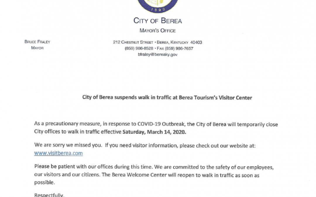 City of Berea suspends walk in traffic at Berea Tourism's Visitor Center